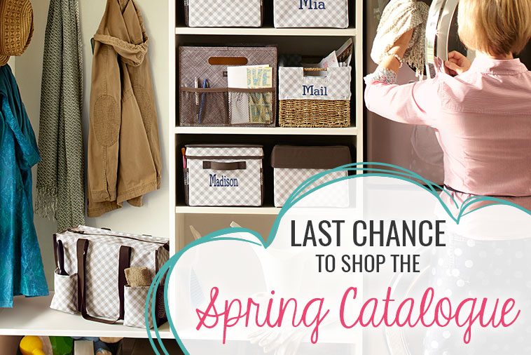 Last Chance to Shop the Spring Catalogue